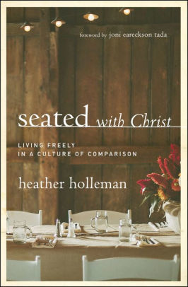 Picture of Seated with Christ:  Living Freely in a Culture of Comparison