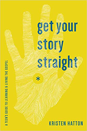 Picture of Get Your Story Straight:  A Teen's Guide to Learning and Living the Gospel Book