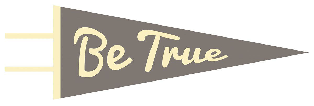 Picture of Be True Pennant